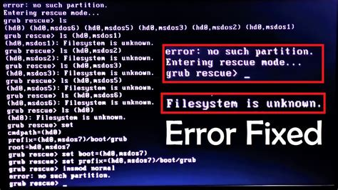 How to fix Grub error: no such partition Unknown File