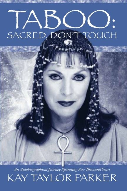 Taboo:Sacred, Don't Touch - revised version by Kay Taylor